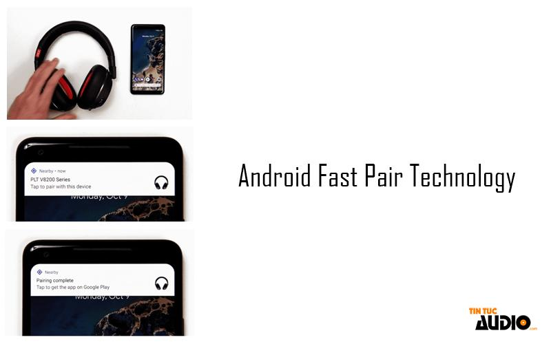 android, fast, pair, bluetooth, tintucaudio, google